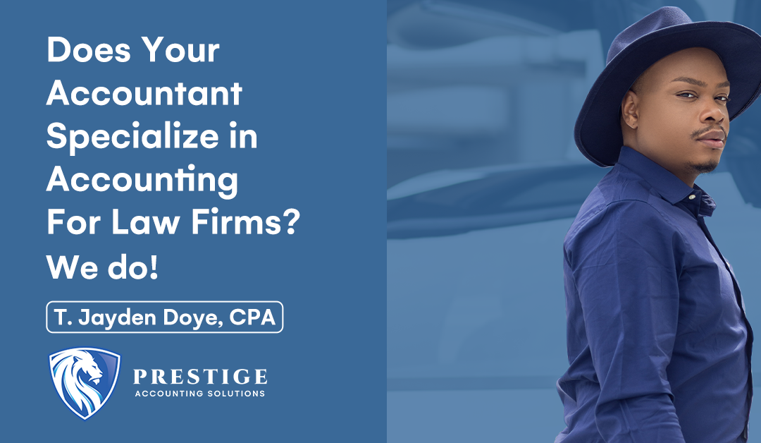 Does Your Accountant Specialize in Accounting for Law Firms?